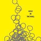 HOLE IN THE WALL展 by Société Nouvelles Lunettes